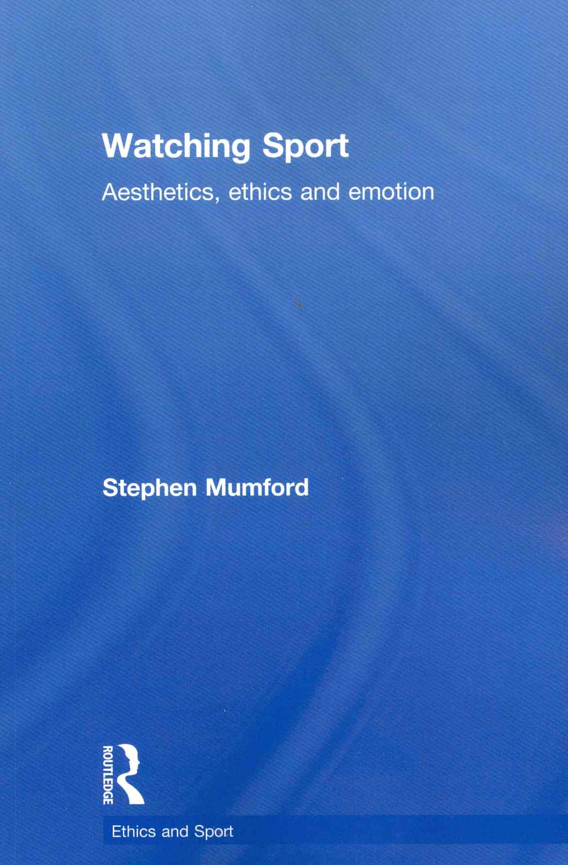 Watching Sport By Mumford, Stephen
